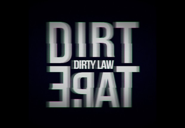 3# MUSIC | DIRTY LAW >> LATEST NEWS / DATES / BLOGSPOT